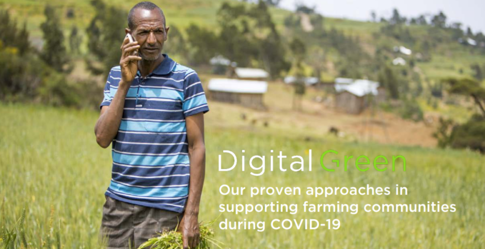 Digital Green assures support to farmers affected by COVID-19 pandemic