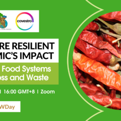 Agriculture Resilient to Pandemic's Impact: Transforming Food Systems to Reduce Loss and Waste