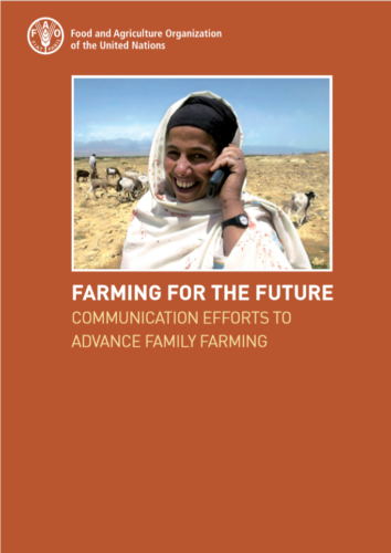Farming for the Future: Communication Efforts to Advance Family Farming